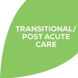Transitional/Post Acute Care
